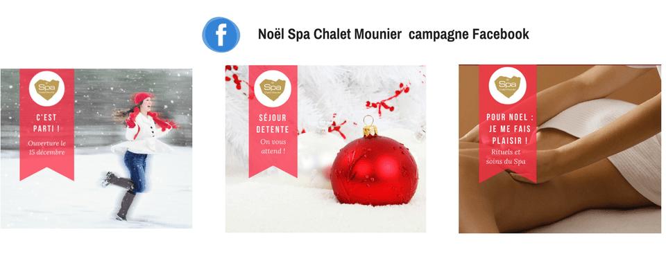 Visuels de la campagne Facebook du Spa Chalet Mounier, réalisée par Boostacom