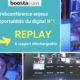 BOOSTACOM - Conférence enjeux et opportunités du digital N°1